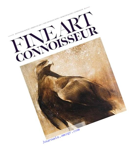 Fine Art Connoisseur : the Premier Magazine for Informed Col